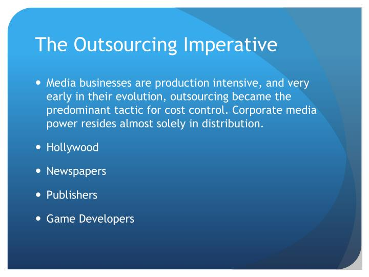 The Outsourcing Imperative