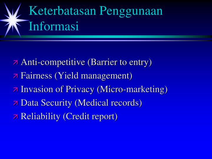 Keterbatasan Penggunaan Informasi