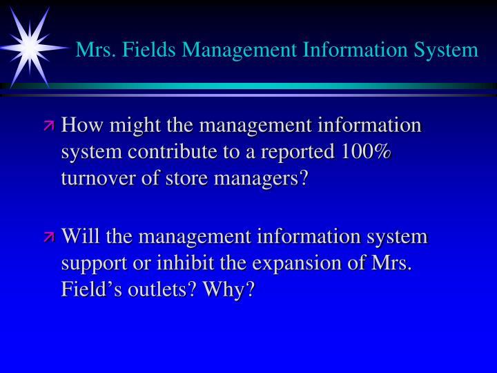 Mrs. Fields Management Information System