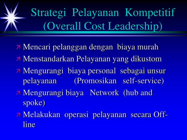 Strategi  Pelayanan  Kompetitif