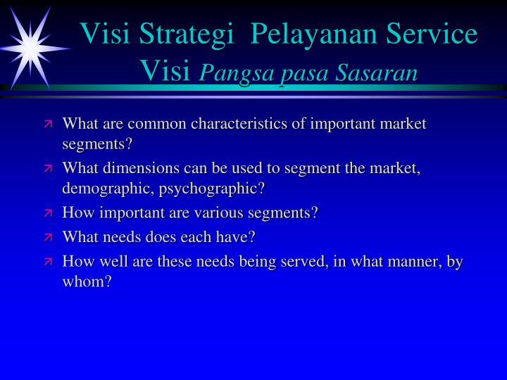 Visi Strategi  Pelayanan