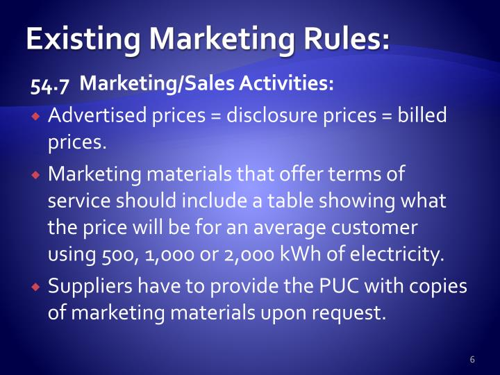 Existing Marketing Rules: