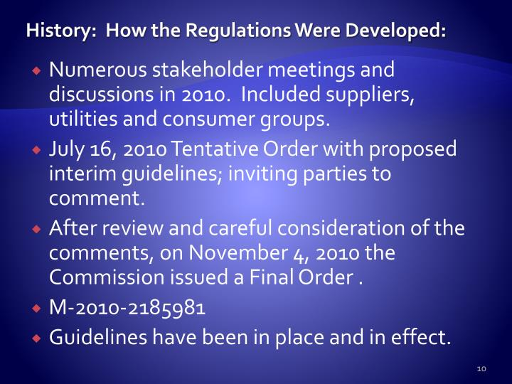 History:  How the Regulations Were Developed: