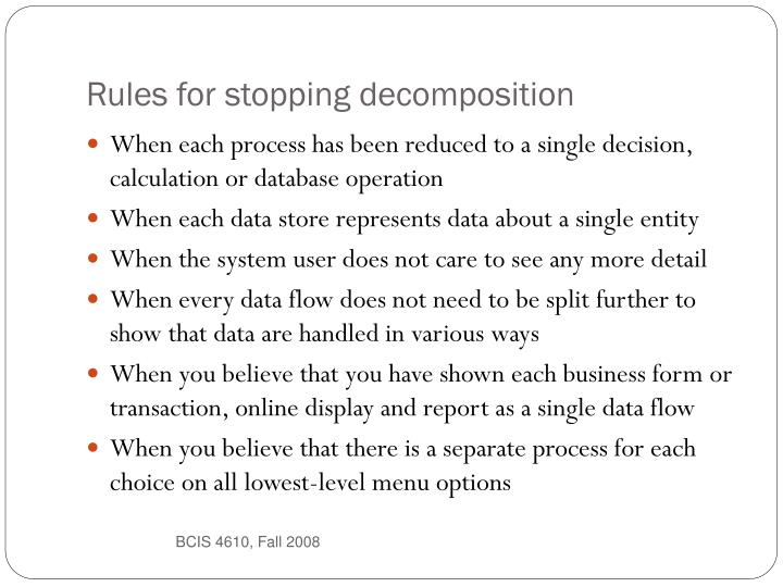 Rules for stopping decomposition