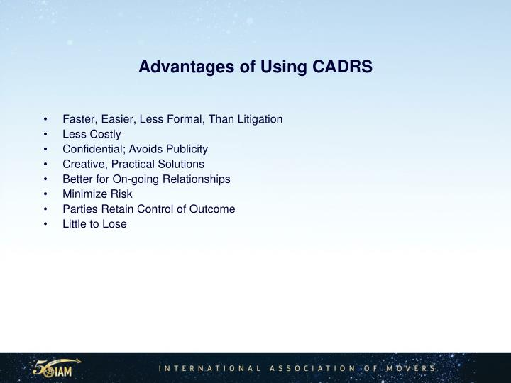 Advantages of Using CADRS