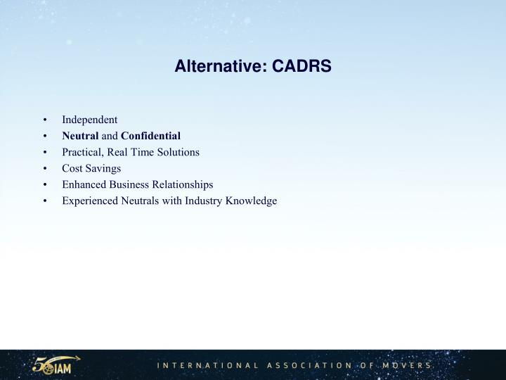 Alternative: CADRS