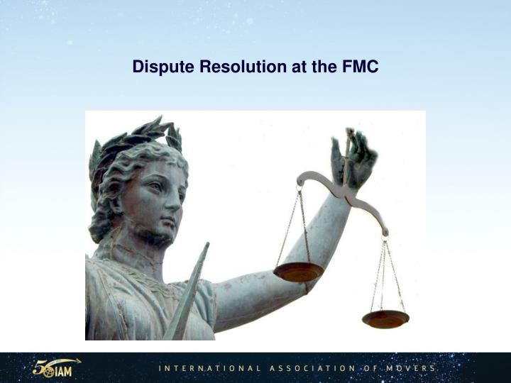 Dispute Resolution at the FMC