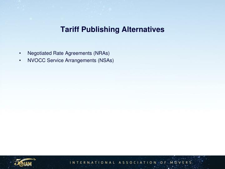 Tariff Publishing Alternatives