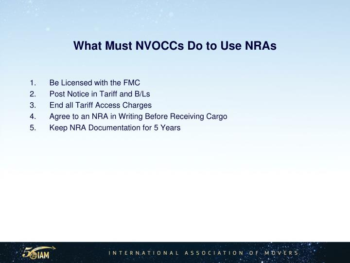 What Must NVOCCs Do to Use NRAs