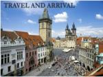 travel and arrival