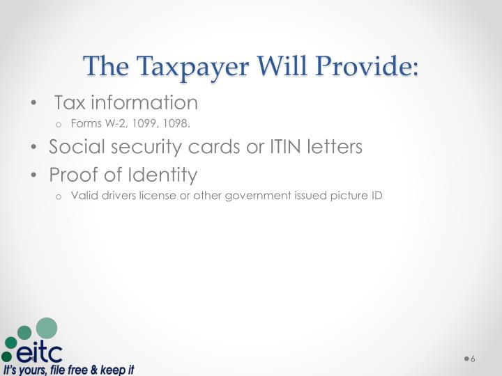 The Taxpayer Will Provide: