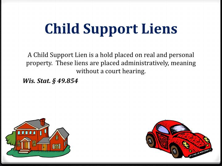Child Support Liens