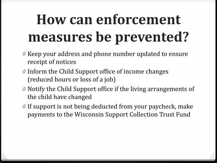 How can enforcement measures be prevented?
