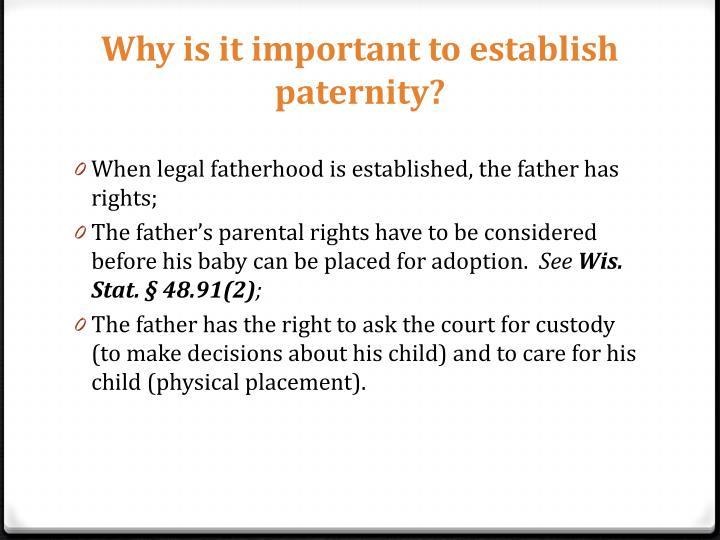 Why is it important to establish paternity?