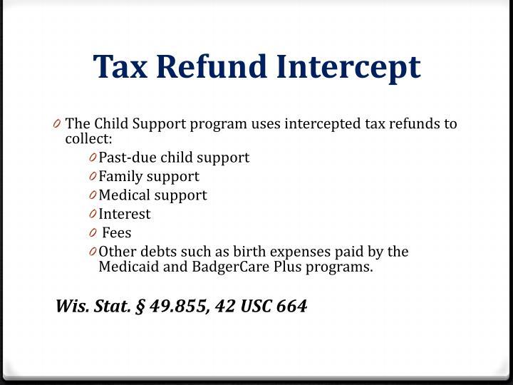 Tax Refund Intercept