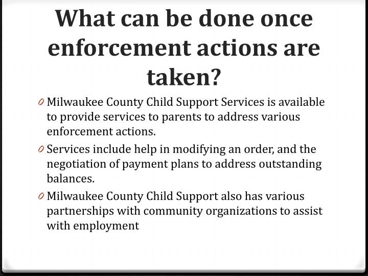 What can be done once enforcement actions are taken?