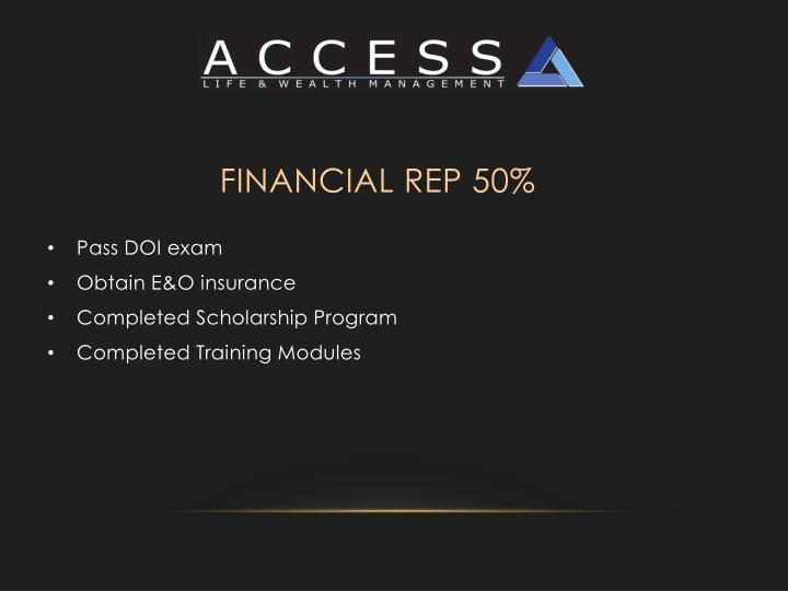 Financial Rep 50%