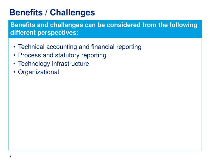 Benefits / Challenges