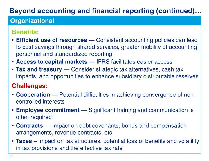 Beyond accounting and financial reporting (continued)…