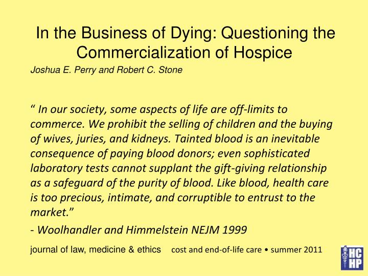 In the Business of Dying: Questioning the Commercialization of Hospice