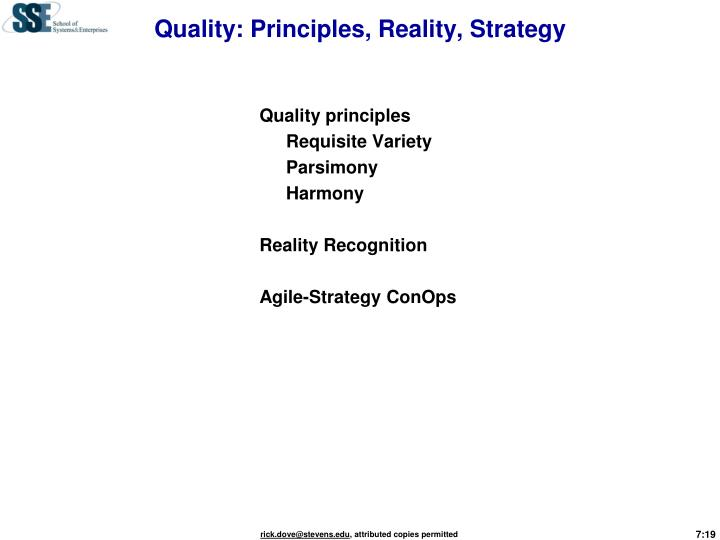Quality: Principles, Reality, Strategy