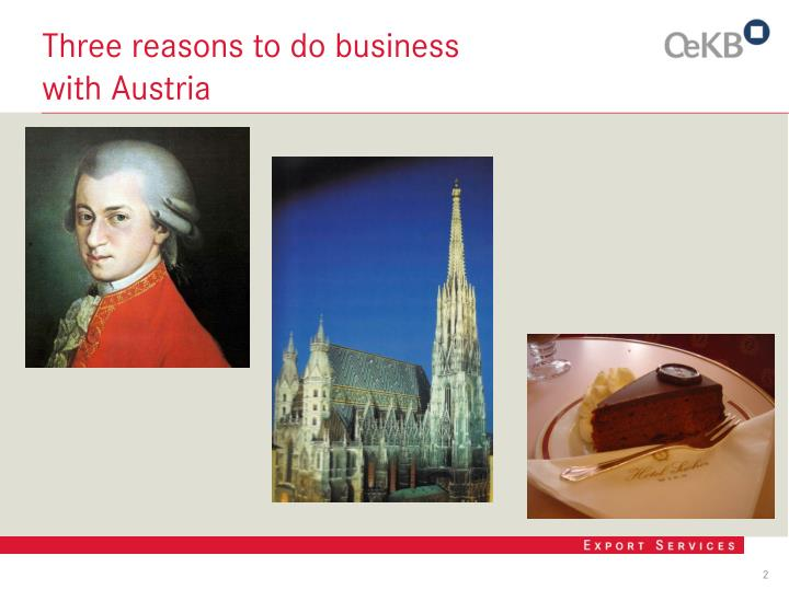 Three reasons to do business
