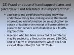 22 fraud or abuse of handicapped plates and placards will not tolerated it is important that