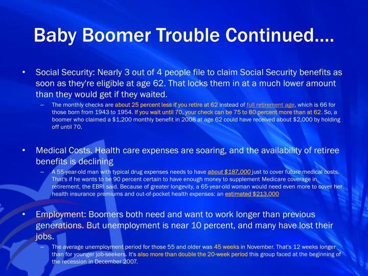 Baby Boomer Trouble Continued….