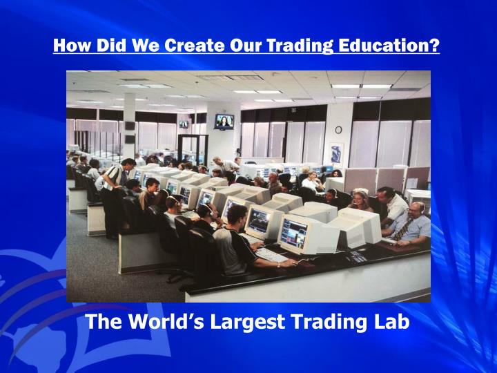 How Did We Create Our Trading Education?