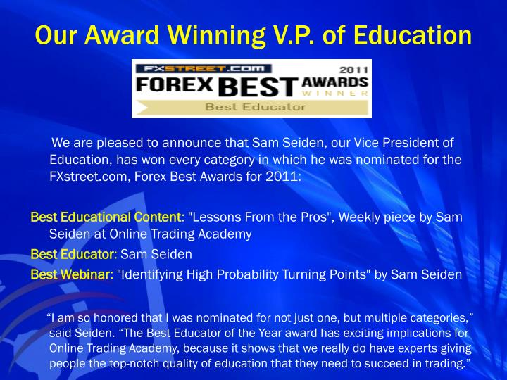 Our Award Winning V.P. of Education