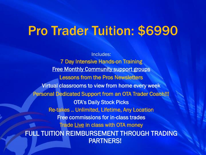 Pro Trader Tuition: $6990