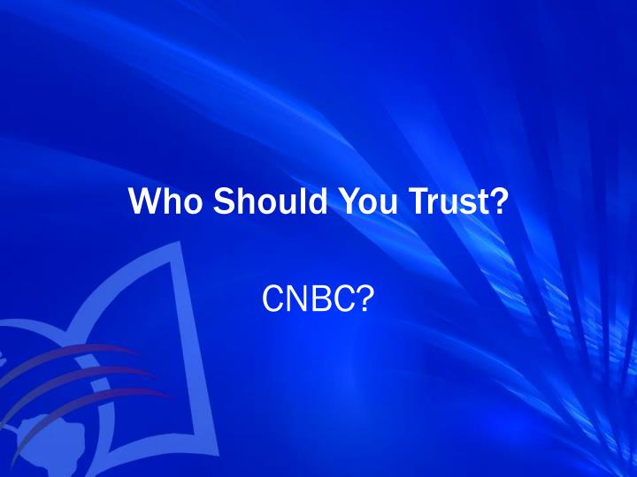 Who Should You Trust?