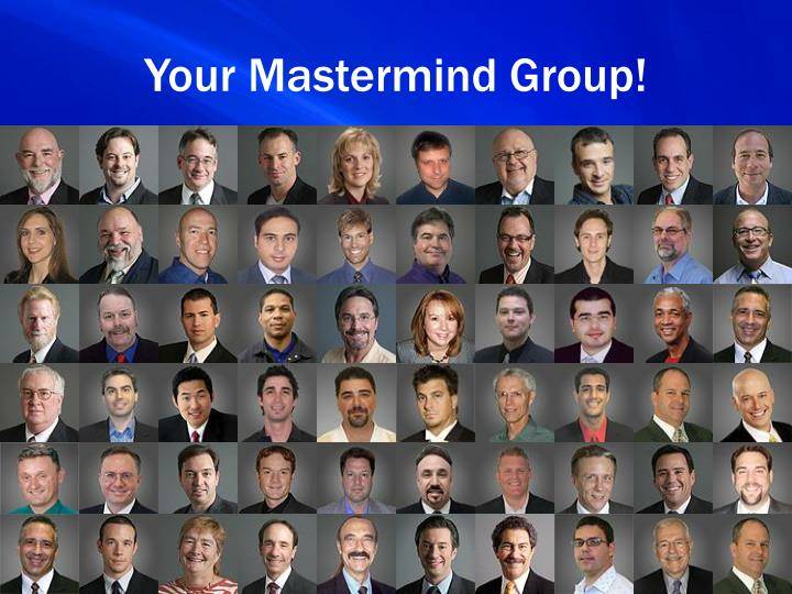 Your Mastermind Group!