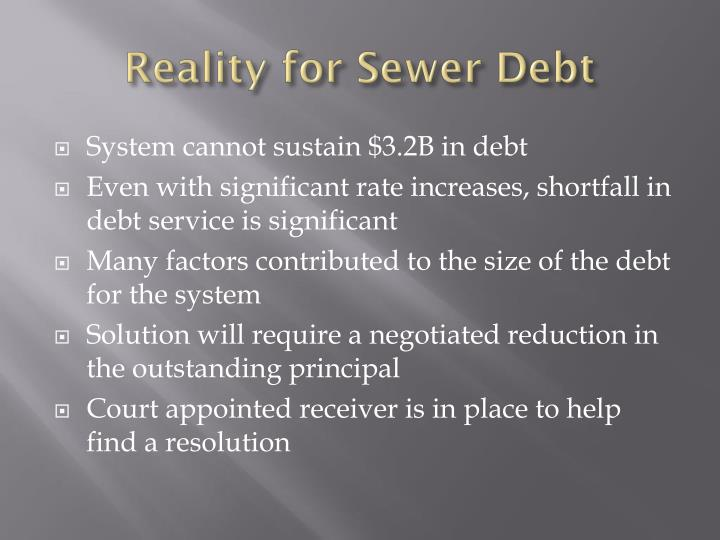 Reality for Sewer Debt