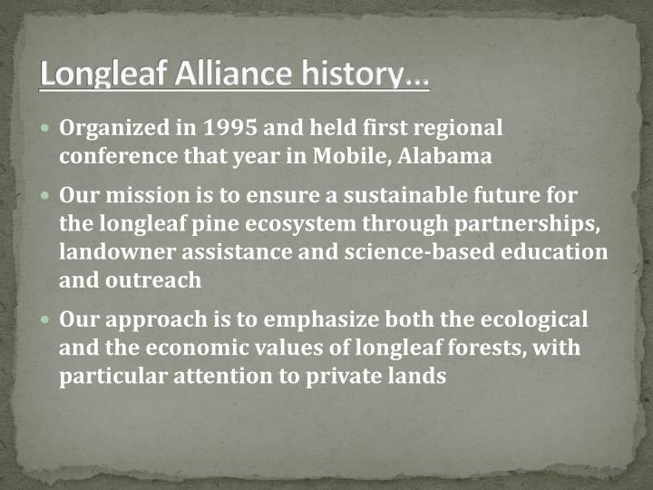 Longleaf Alliance history…