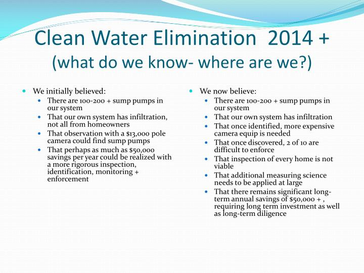 Clean Water Elimination  2014 +