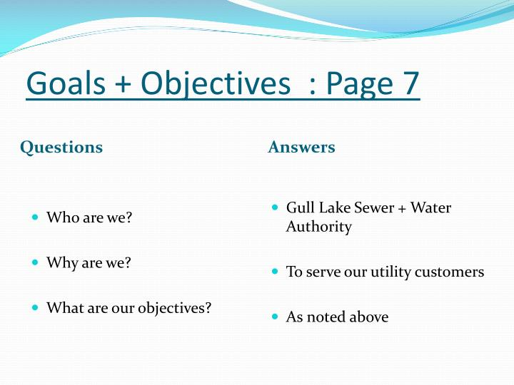 Goals + Objectives  : Page 7