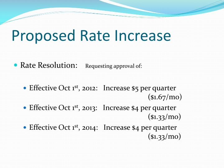 Proposed Rate Increase