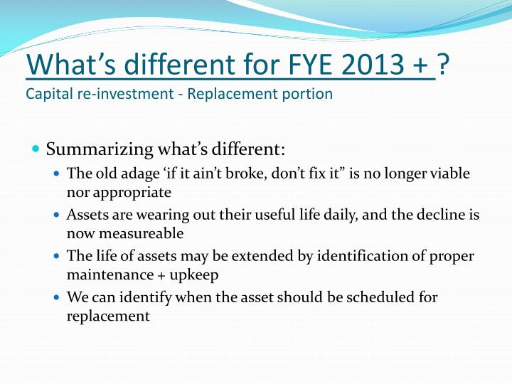 What's different for FYE 2013 +