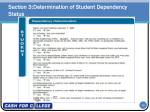 section 3 determination of student dependency status