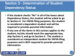 section 3 determination of student dependency status1