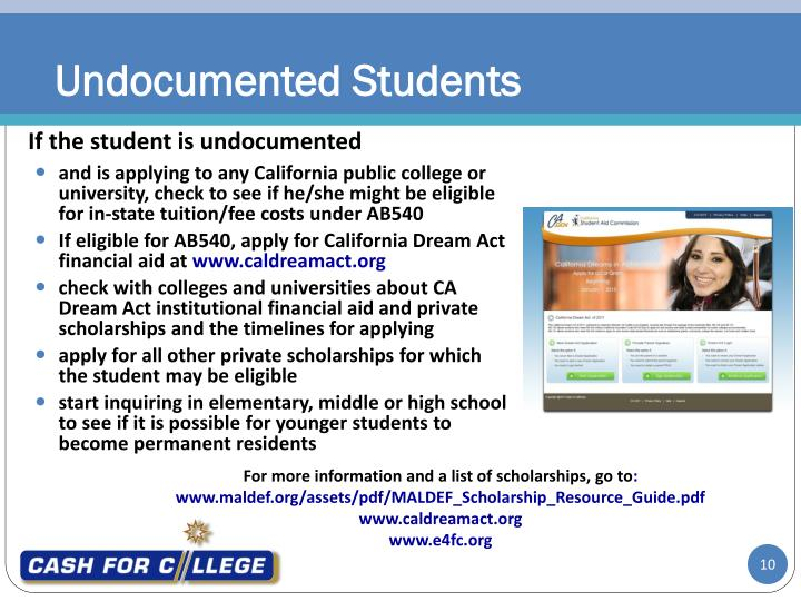 and is applying to any California public college or university, check to see if he/she might be eligible for in-state tuition/fee costs under AB540