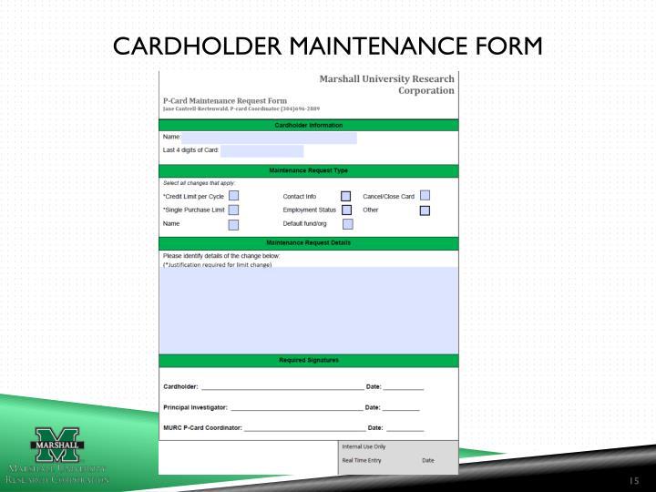 Cardholder maintenance form