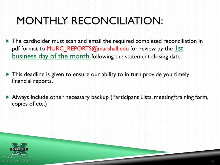 Monthly reconciliation:
