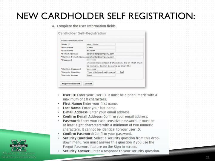 NEW CARDHOLDER SELF REGISTRATION:
