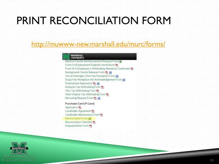Print reconciliation form