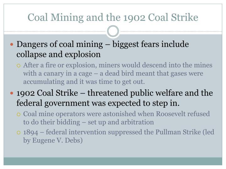 Coal Mining and the 1902 Coal Strike