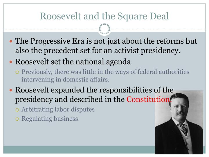 Roosevelt and the Square Deal
