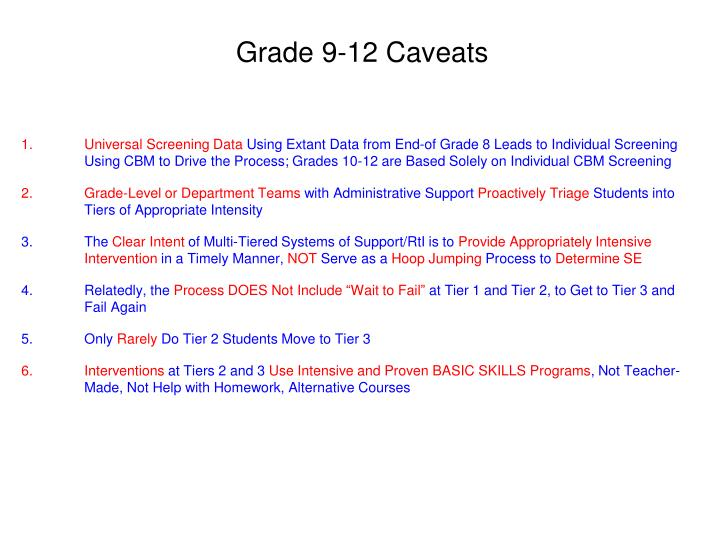 Grade 9-12 Caveats