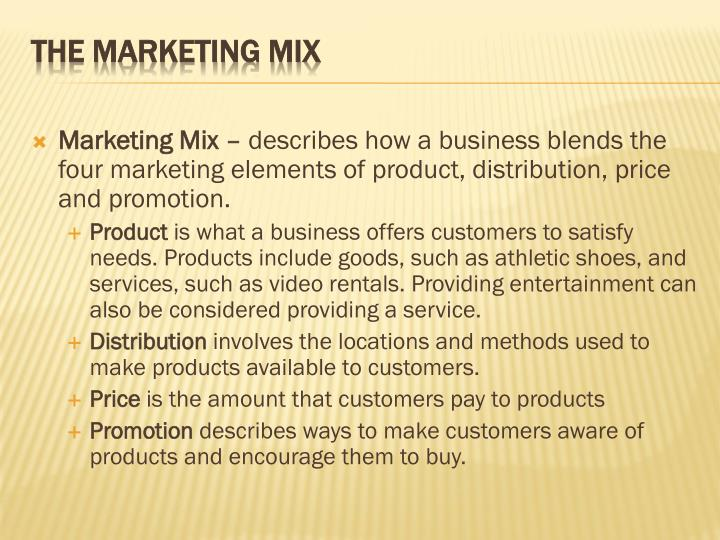 Marketing Mix –